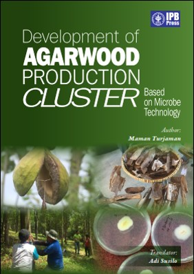 Development of Agarwood Production Cluster Based on Microbe Technology